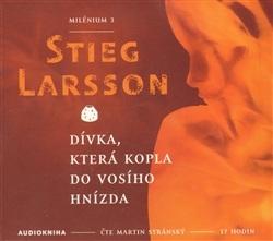 Stieg Larson: Milénium 3 / Dívka, která kopla do vosího hnízda