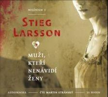 Stieg Larson: Milénium 1 / Muži, kteří nenávidí ženy